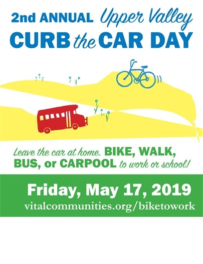 2nd Annual Upper Valley Curb the Car Day - Friday, May 17th