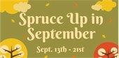 Spruce up in September