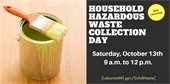 Can of yellow paint with paint brush and hazardous waste day details overlay