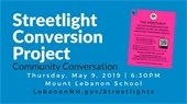 streetlight conversion project community meeting May 9