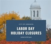 Labor Day Holiday Closures with City Hall and fall foliage in background
