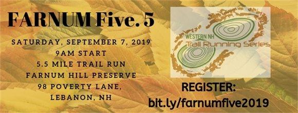 Farnum Five.5 - Sept. 7