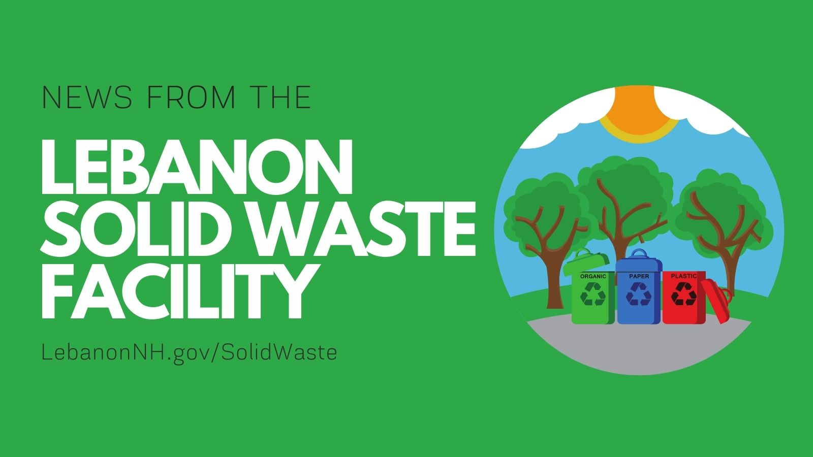 News from the Lebanon Solid Waste Facility with earth and recycle bins clipart