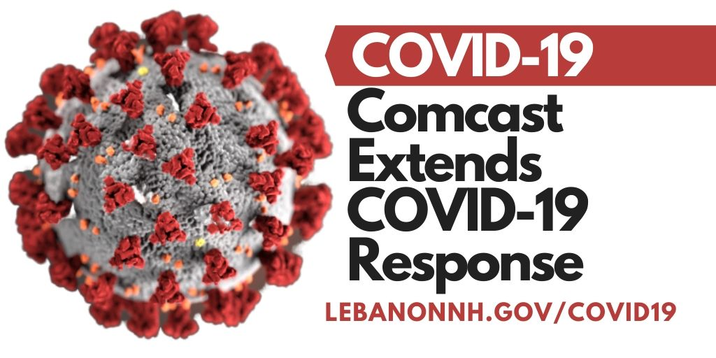 Comcast extends comprehensive COVID-19 response policies until June 30th