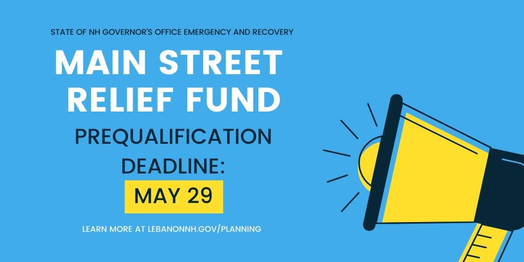 State of NH Governor's Office Emergency and Recovery Main Street Relief Fund prequalification dea