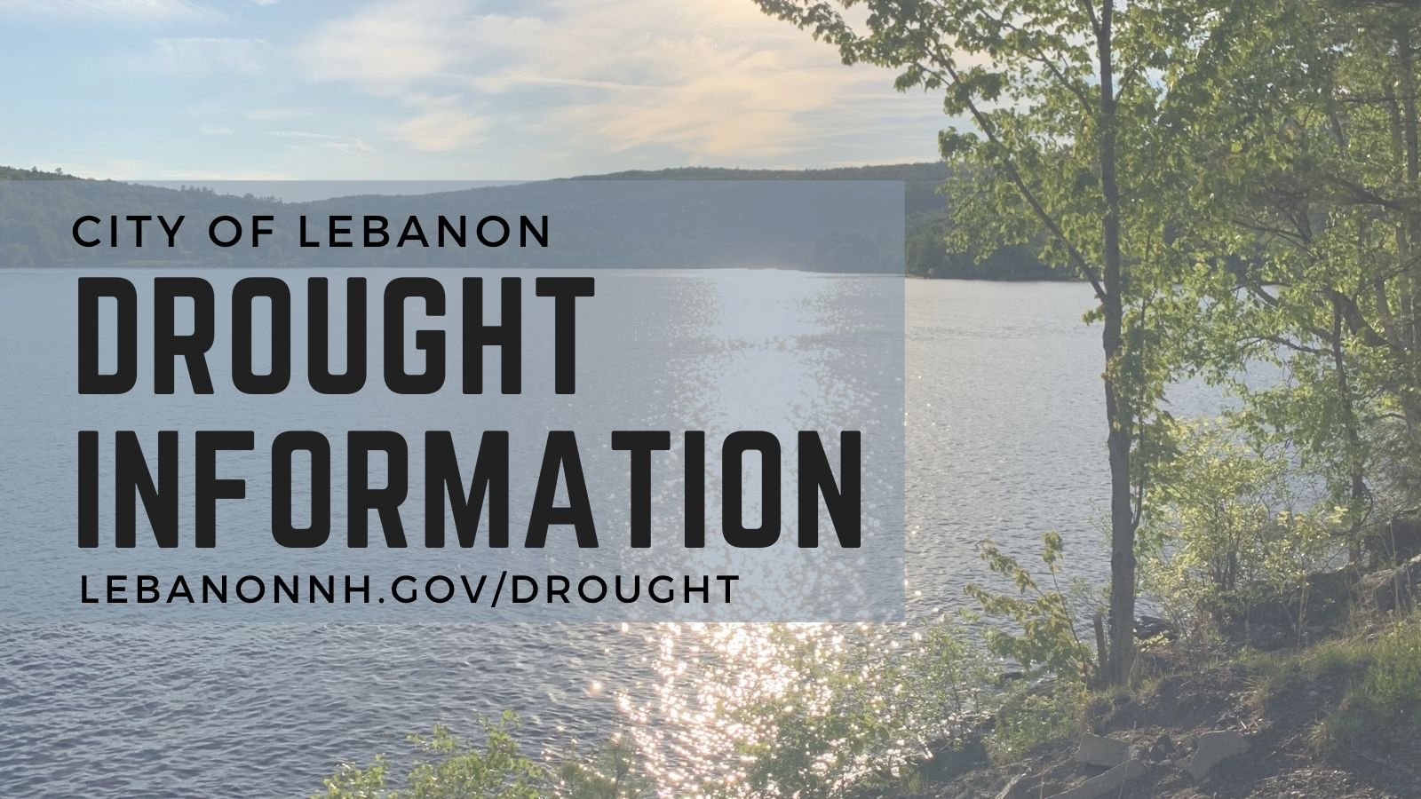 Drought Information text overlaying photo of Mascoma Lake