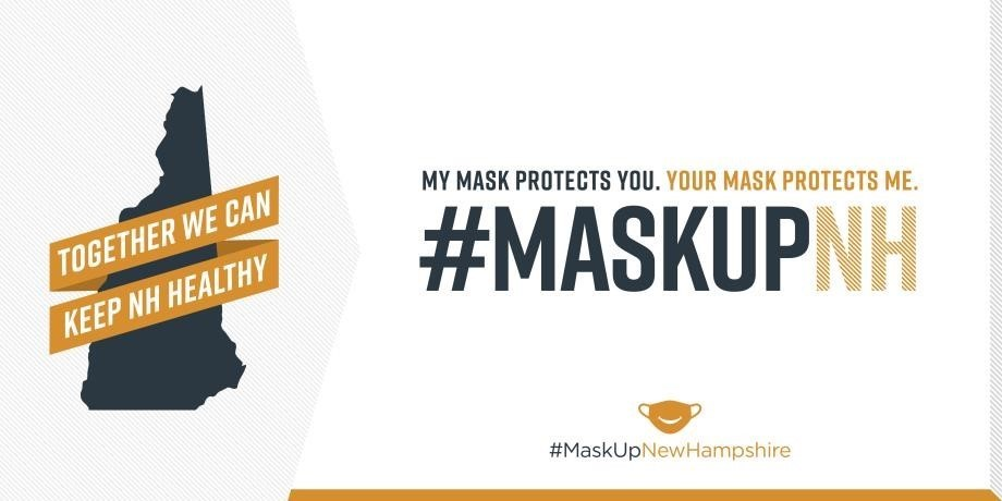 My mask protects you. Your mask protects me. #MaskUpNH