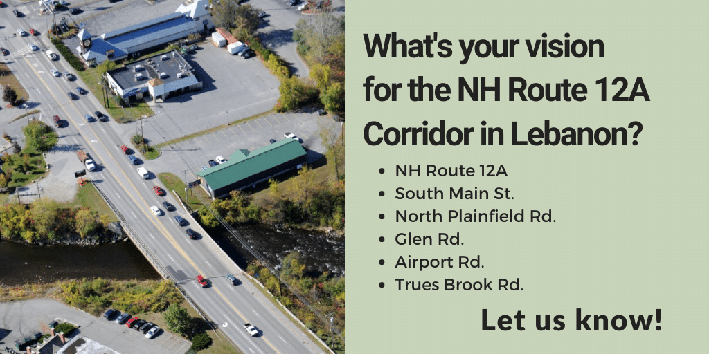 What's your vision for the NH Route 12A Corridor in Lebanon?