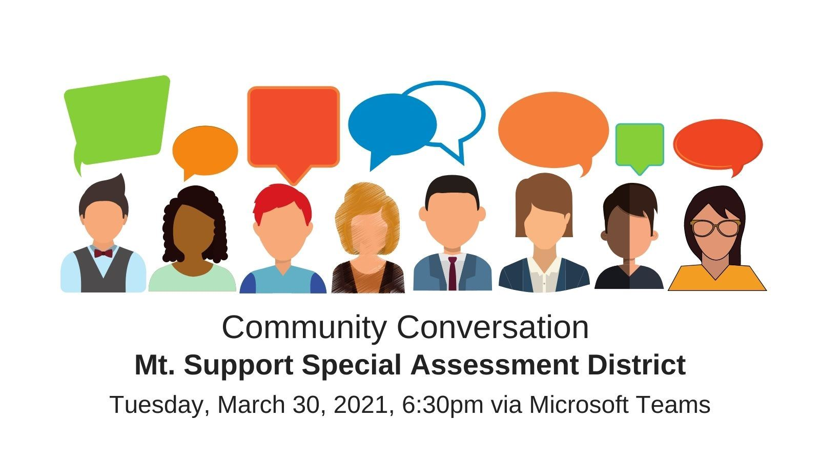 Community Conversation Mt. Support Special Assessment District March 30, 2021 at 6:30pm