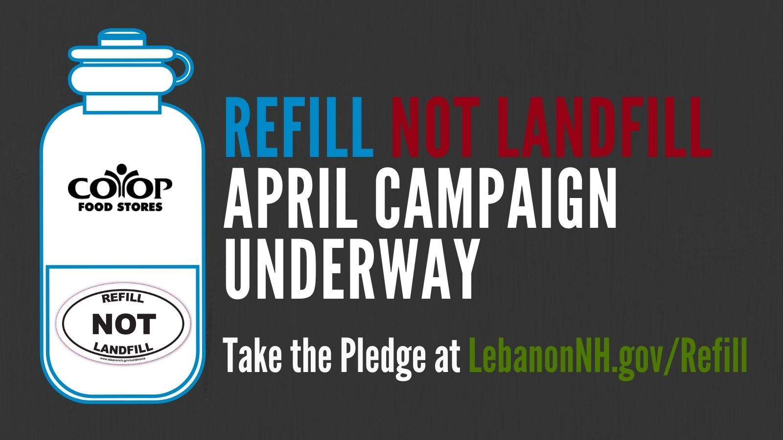Refill Not Landfill Campaign underway. Take the pledge today!