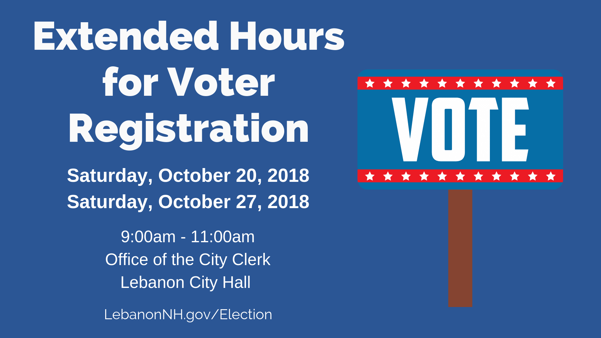 blue rectangle with vote sign and information about extended hours for voter registration