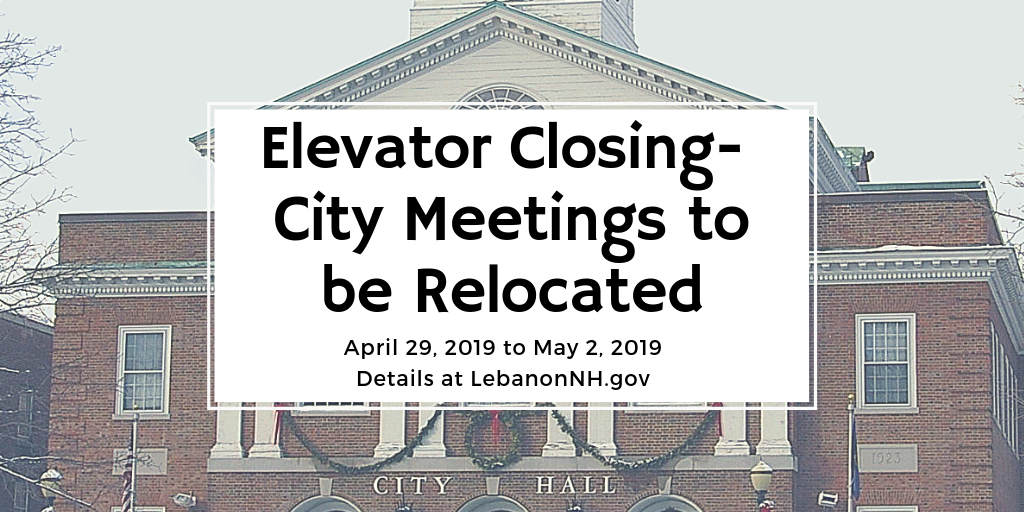 Elevator Closed Notice with City Hall image in background