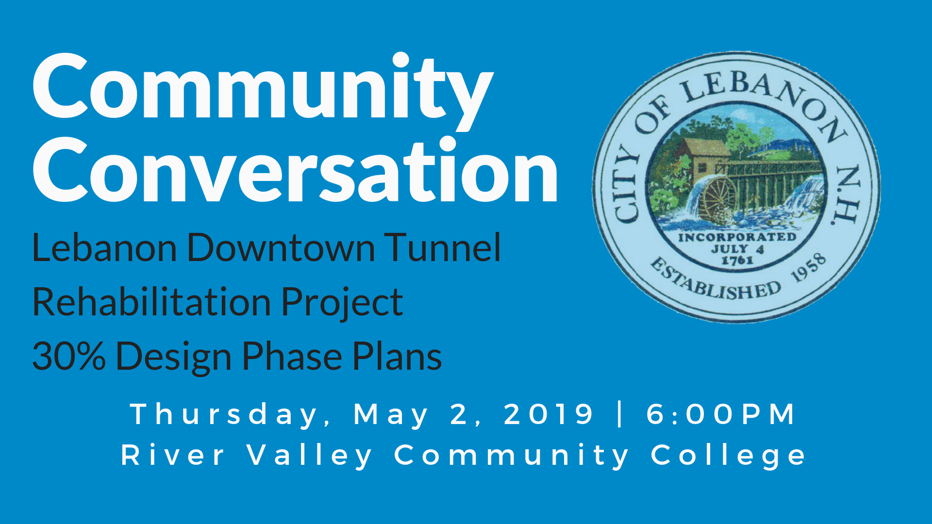 Lebanon Tunnel Rehabilitation Community Conversation Notice