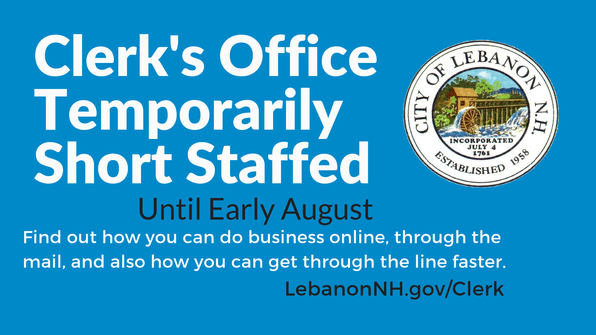 City Clerk's Office Short Staffed until early August
