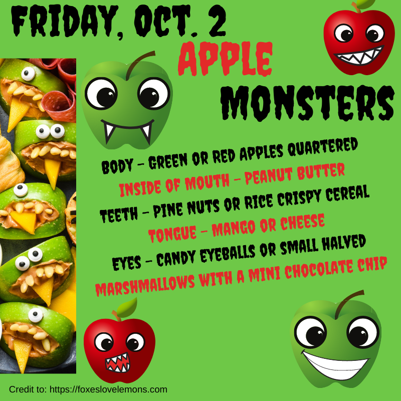 October 2 Apple Monsters Opens Food Activity credit to foxeslovelemons.com. Opens in new window