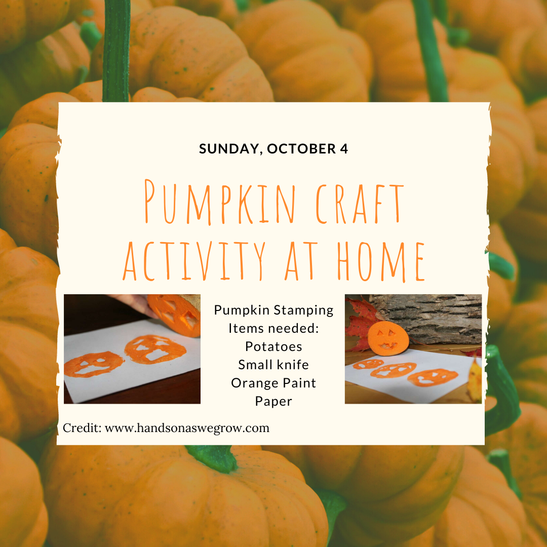 October 4 Pumpkin Craft Activity using a potato, orange paint, and craft paper.