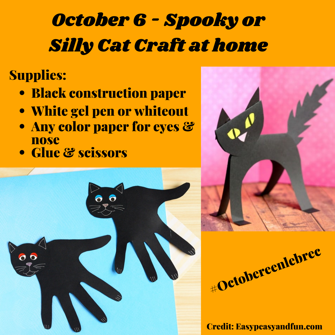 October 6 - Spooky or Silly Cat Craft with black construction paper. Opens in new window