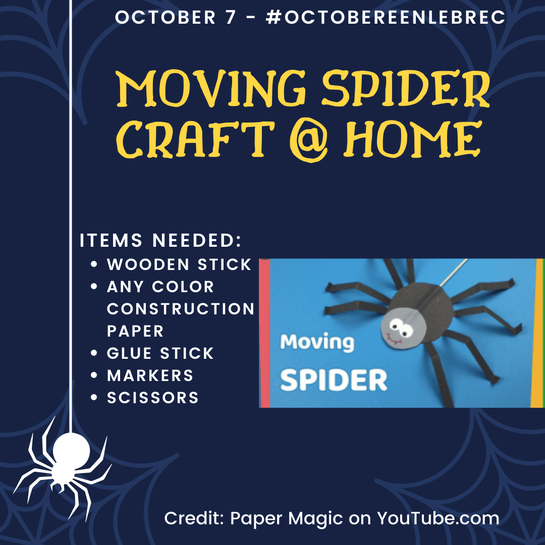October 7 - Spider Craft with construction paper, glue, markers, scissors.