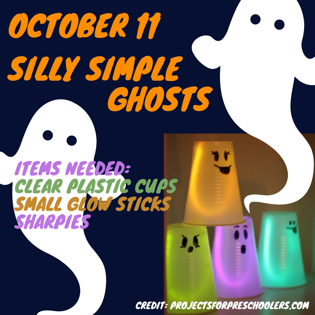 October 11 - Ghost craft with a sharpie, clear plastic cups, and glow sticks. Opens in new window