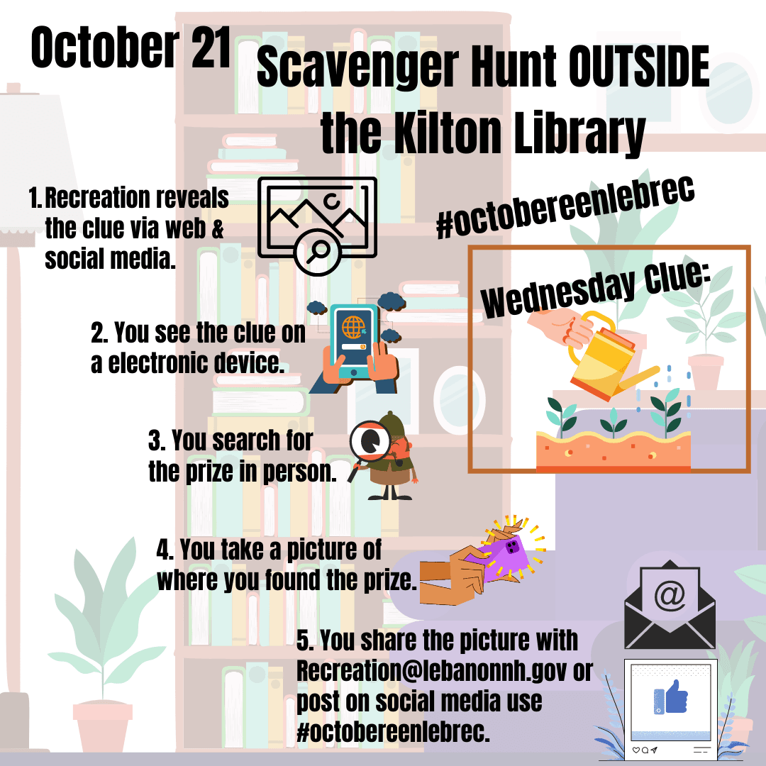 October 21 - Scavenger Hunt outside Kilton Library. Clue is gardening.